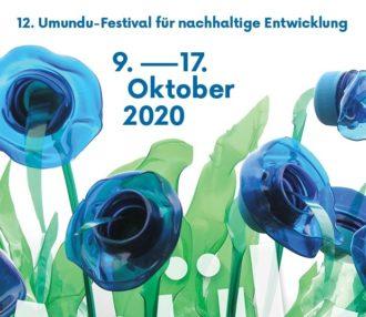 Umundu - Festival für nachhaltige Entwicklung (Thema: Von Resten und Ressourcen) @ Infos siehe Veranstaltungstext